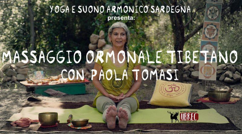 Soneyoga, yoga e paesaggi sonori dalla Sardegna, #07 Il Massaggio Ormonale Tibetano